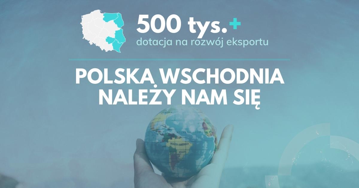 Nam sie nalezy_Polska Wschodnia 2020
